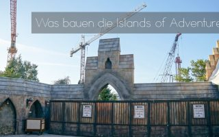 Was bauen die Islands of Adventure? - Neue Harry-Potter Achterbahn 2019